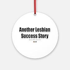 Another Lesbian Success Story Keepsake (Round)