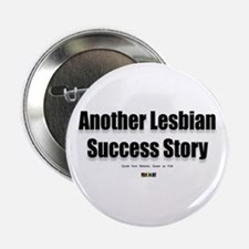 Another Lesbian Success Story Button