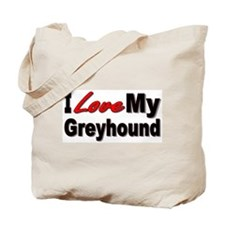 I Love My Greyhound Tote Bag
