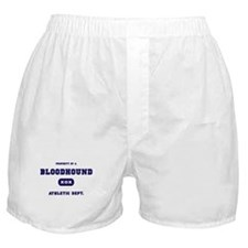 Property of my Bloodhound Boxer Shorts
