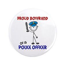 """Proud Boyfriend 1 (Police Officer) 3.5"""" Button"""