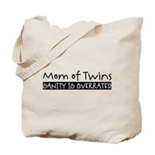 Sanity is Overrated Tote Bag