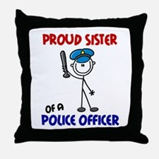Proud Sister 1 (Police Officer) Throw Pillow