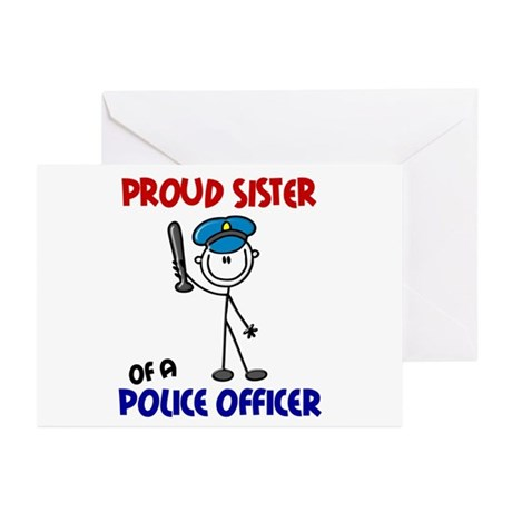 Proud Sister 1 (Police Officer) Greeting Cards (Pk