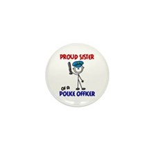 Proud Sister 1 (Police Officer) Mini Button (10 pa
