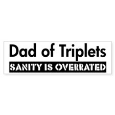 Sanity is Overrated Bumper Bumper Sticker