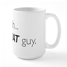 yeah...i'm THAT guy. Mug