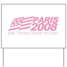 Paris 2008 Yard Sign