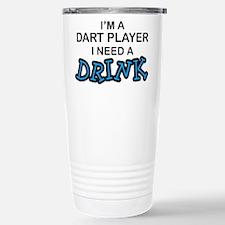 Dart Player Need a Drink Travel Mug