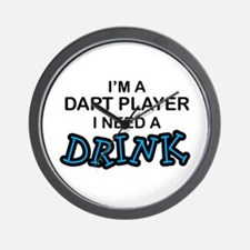 Dart Player Need a Drink Wall Clock