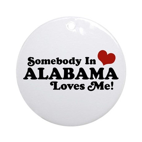 Somebody in Alabama Loves Me Ornament (Round)