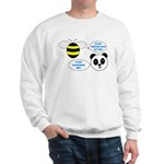 Bee & Panda Attitude/Humor Sweatshirt