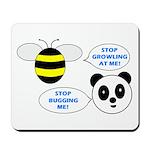 Bee & Panda Attitude/Humor Mousepad