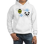 Bee & Panda Attitude/Humor Hooded Sweatshirt