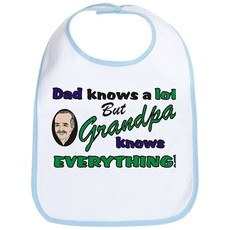 Grandpa Knows Everything Bib