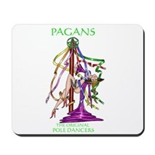 PAGANS ... THE ORIGINAL POLED Mousepad