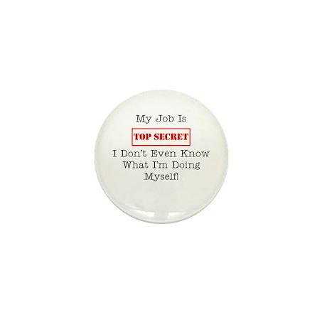 Top Secret Jobs Mini Button