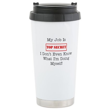 Top Secret Jobs Stainless Steel Travel Mug