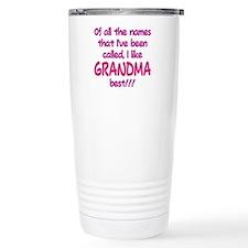I LIKE BEING CALLED GRANDMA! Travel Mug