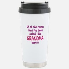 I LIKE BEING CALLED GRANDMA! Travel Mug