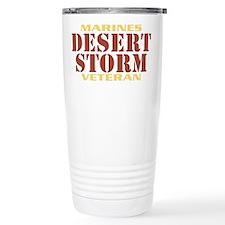 DESERT STORM MARINES VETERAN! Travel Mug