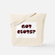 """""""Got Clots?"""" Tote Bag"""