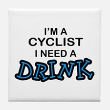 Cyclist Need a Drink Tile Coaster