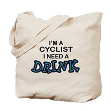 Cyclist Need a Drink Tote Bag