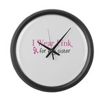 I Wear Pink for my Sister Large Wall Clock