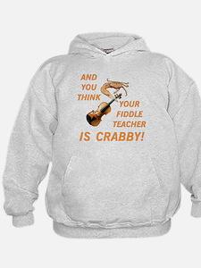 Crabby Fiddle Teacher Hoodie