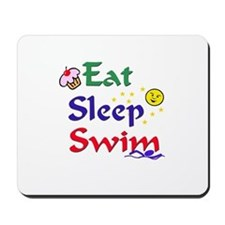 Eat, Sleep, Swim Mousepad