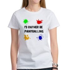 Rather Be Paintballing (Tee)