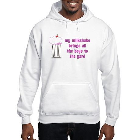 My Milkshake Hooded Sweatshirt