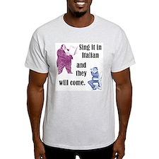 Sing Italian T-Shirt