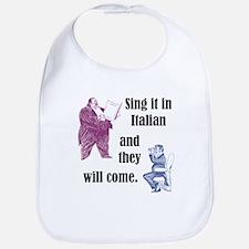 Sing Italian Bib