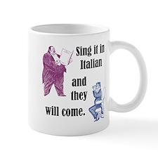 Sing Italian Mug