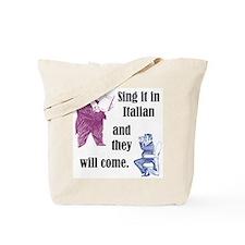 Sing Italian Tote Bag