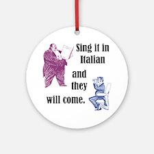 Sing Italian Ornament (Round)