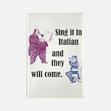 Sing Italian Rectangle Magnet