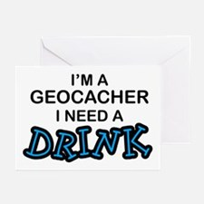 Geocacher Need a Drink Greeting Cards (Pk of 10)