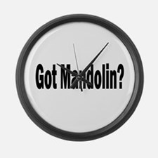 Got Mandolin? Large Wall Clock