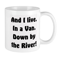 I live in a van Small Mugs