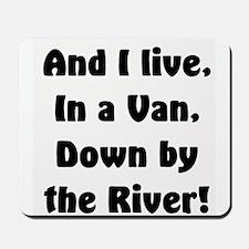 I live in a van Mousepad