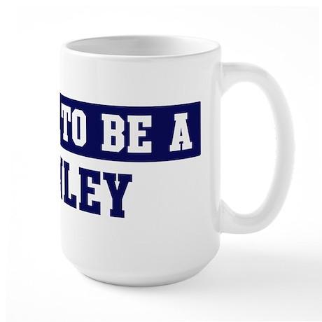 Proud to be Conley Large Mug