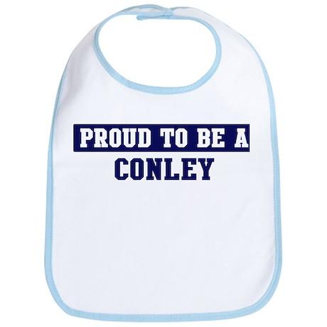 Proud to be Conley Bib