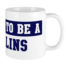 Proud to be Collins Mug