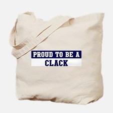 Proud to be Clack Tote Bag