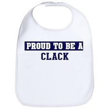 Proud to be Clack Bib