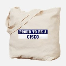Proud to be Cisco Tote Bag