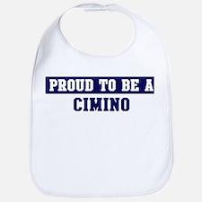 Proud to be Cimino Bib